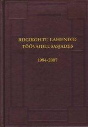 Turkin, V. Riigikohtu lahendid töövaidlusasjades. Tallinn, 2008, 821 lk